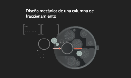 Diseño de una columna de fraccionamiento