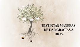 DISTINTAS MANERAS DE DAR GRACIAS A DIOS