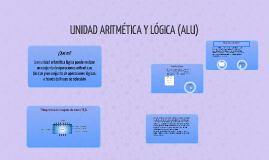 UNIDAD ARITMÉTICA Y LÓGICA (ALU)