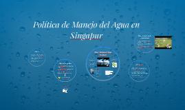 Política de Manejo del Agua en Singapur