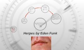 Herpes by Eden Funk