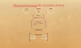 Ökonimisierung der Sozialen Arbeit