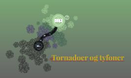 Tornadoer og tyfoner