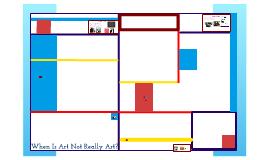 Copy of When Is Art Not Really Art?