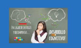 Desarrollo Cognitivo del Adolescente y el Adulto