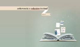 coherencia y cohesion textual