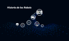Copy of Historia de los Robots