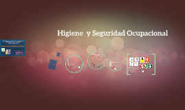 Copy of Mantenimiento y Seguridad e Higiene Ocupacional