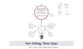 PSYC 388 Peer Editing: Three Steps