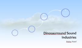 Dinosaurround Sound Industries