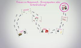 Copy of Frauen im Kaiserreich - Emanzipation oder Unterdrückung?