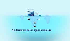 1.2 Dinámica de las aguas oceánicas