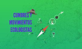 CUMBRES Y MOVIMIENTOS ECOLOGISTAS