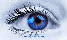 Increase My Vision