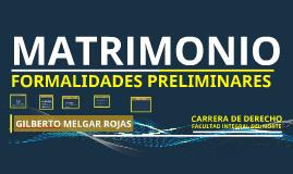 Copia de MATRIMONIO FORMALIDADES PRELIMINARES