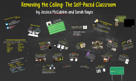 Removing the Ceiling: The Self-Paced Classroom