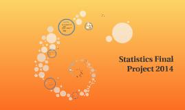 Statistics Final Project 2014