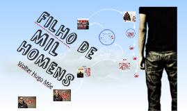 FILHO de MIL HOMENS