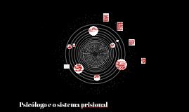 Psicólogo e o sistema prisional