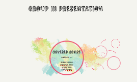 GROUP III PRESENTATION