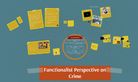 Copy of Copy of Functionalist Perspective on Crime