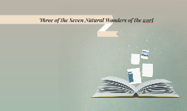 Three of the Seven natural Wonders o