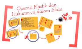 Operasi Plastik dan hukumnya dalam Islam
