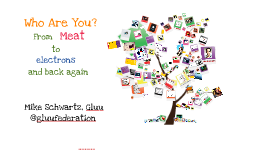 RSA 2016: Who Are You? ... from meat to electrons and back again!