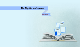 The Right to one's person