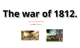 The war between the United States and England in 1812