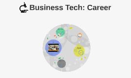 Business Tech: Career