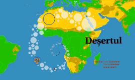 Deșertul sau pustiul este o zonă care primește foarte puține