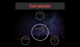 Cloud ambasador