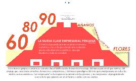 La nueva clase empresarial peruana