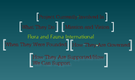 NGO Presentation - Flora and Fauna