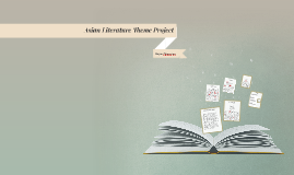 Asian Literature Theme Project
