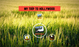My Trip To Hollywood