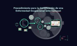 Procedimiento para la Certificacion de Enfermedad Ocupacional ante Inpsasel