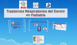 Trastornos del Dormir en Pediatria
