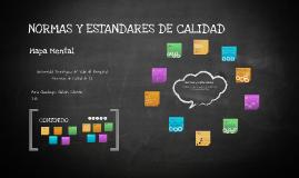 Copy of NORMAS Y ESTANDARES DE CALIDAD