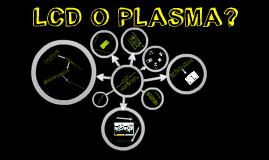 LCD O PLASMA