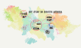 My stay in south africa