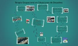 Copy of Terapia Ocupacional en Situaciones de Desastres