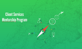 Client Services Mentorship Program