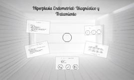 Hiperplasia Endometrial: Diagnóstico y Tratamiento
