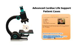 ACLS Patient Cases