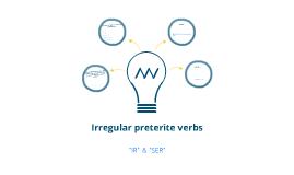 """Irregular preterite verbs:  """"ir"""", """"ser"""""""
