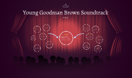 Copy of Young Goodman Brown Soundtrack