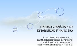 UNIDAD V. ANÁLISIS DE ESTABILIDAD FINANCIERA