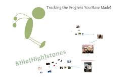 Tracking the Progress You Have Made!